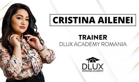 Cristina Ailenei – Noul trainer Dlux Academy România
